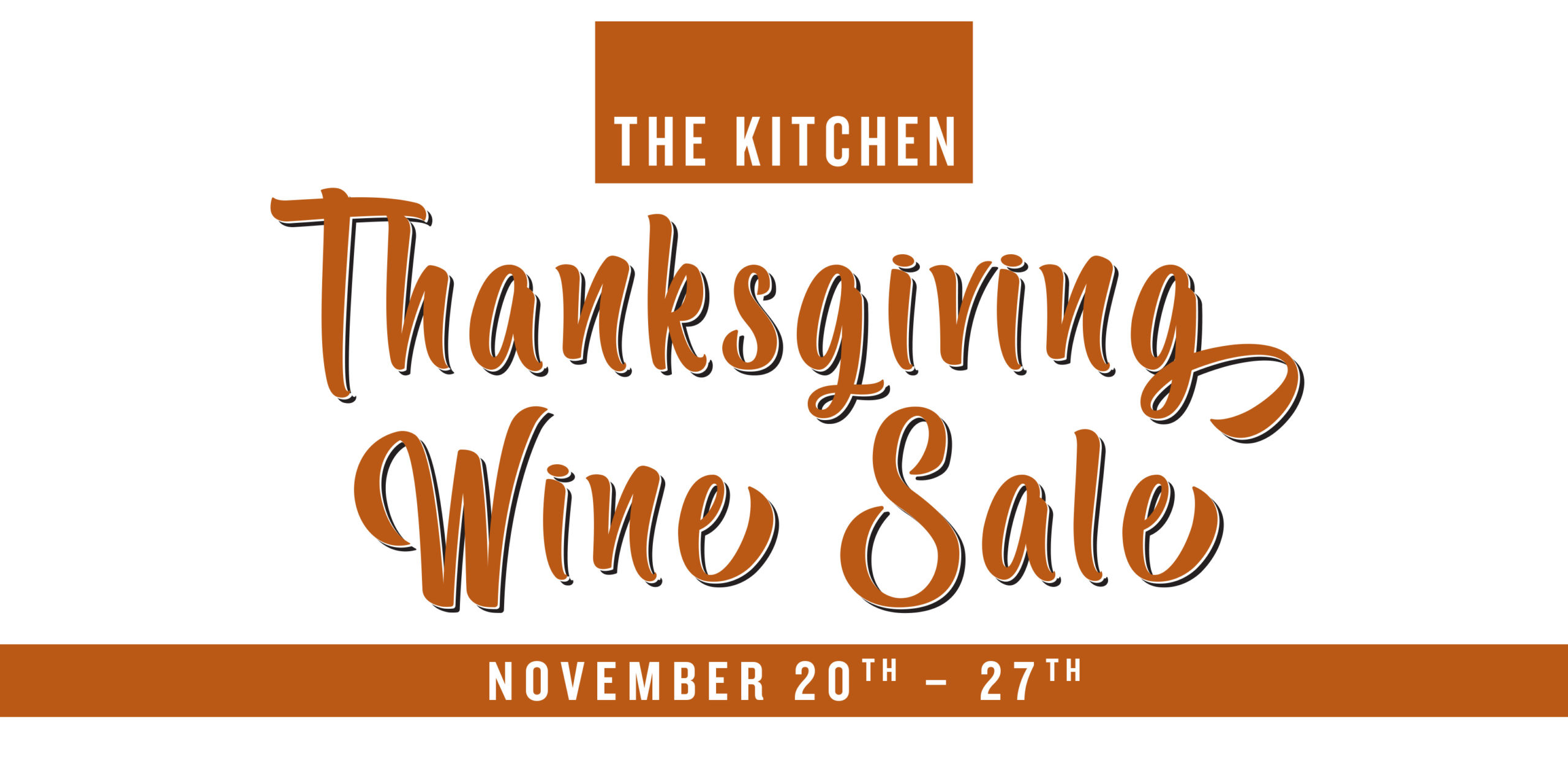 Thanksgiving Wine Sale November 20 27 2019 The Kitchen In The Woodlands